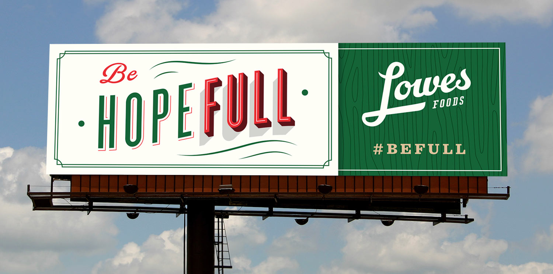 LowesFoods-Holiday2015-OOH-Hopefull.jpg