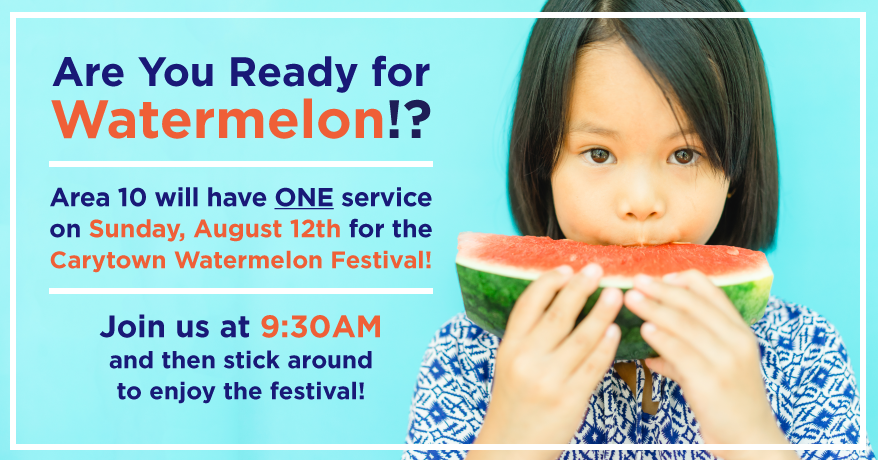 One Service THIS Sunday, August 12th to celebrate the Carytown Watermelon Festival!