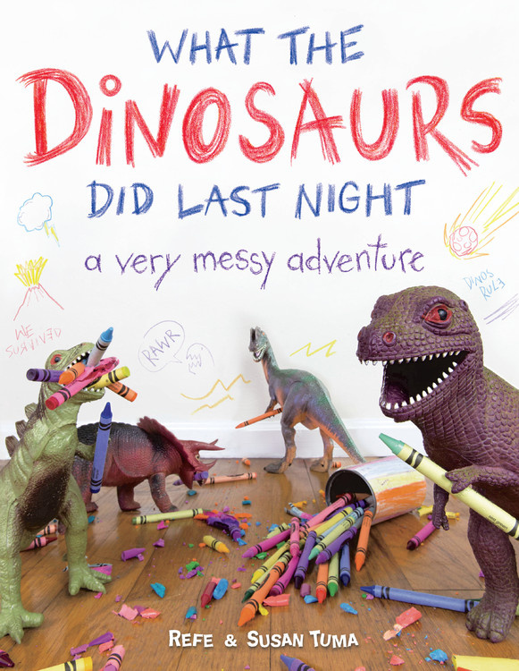 What the Dinosaurs Did Last Night: A Very Messy Adventure - A Bank Street College Distinguished Children's Book.Boasting bright and hilarious photographs, along with a story written from the point of view of an older, wiser sibling, Refe and Susan Tuma's picture book documents a very messy adventure that shows just what the dinosaurs did last night.★