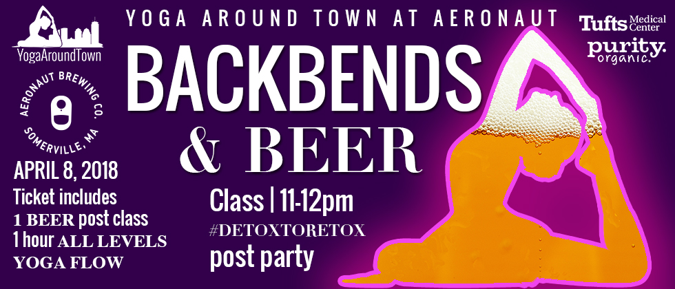 Sunday, April 8th, we're taking over Aeronaut Brewing for an amazing 'Backbends & Beer' flow, followed with an after party in the brewery. Join us for a 60-minute flow, connecting our breathe and movement, kicking off our Sunday Funday! Post-party includes 1 beer of your choice after class!   All tickets include a 60-minute class, post-party at Aeronaut Brewing with 1 free beer!    Check-in: 10:45-11am    Class: 11-12pm    Post-Party: 12pm - on