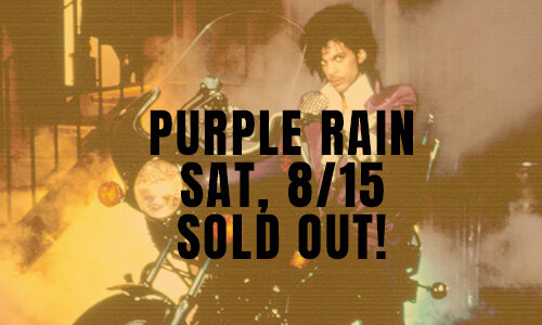 PURPLE RAIN | SAT 8/15 -   SOLD OUT!