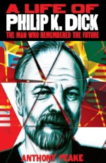 Anthony-Peake-A-Life-of-Philip-K-Dick-The-Man-Who-Remembered-The-Future-508x783.jpg