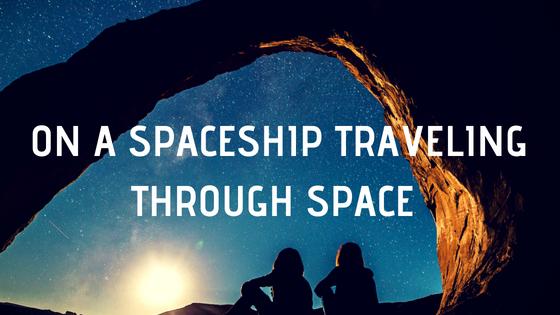 On a spaceship traveling through space.jpg