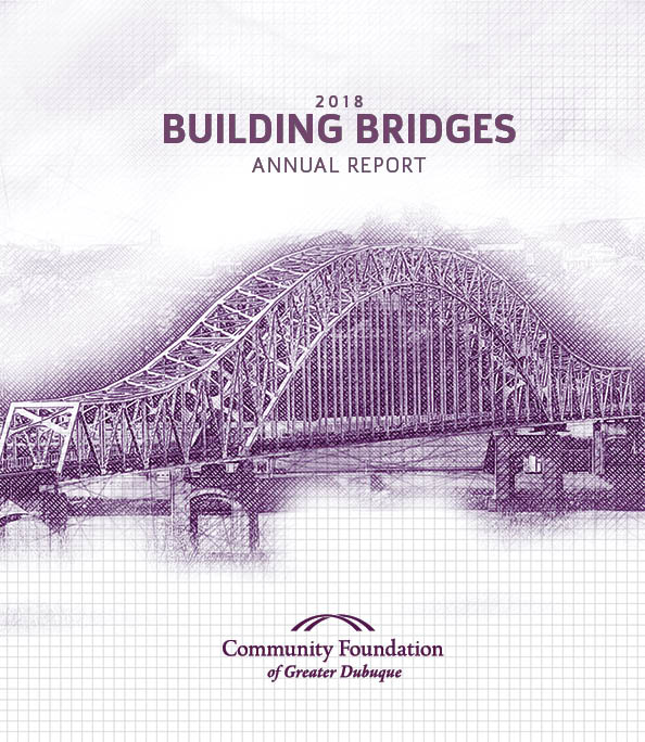 Community Foundation of Greater Dubuque Annual Report 2018
