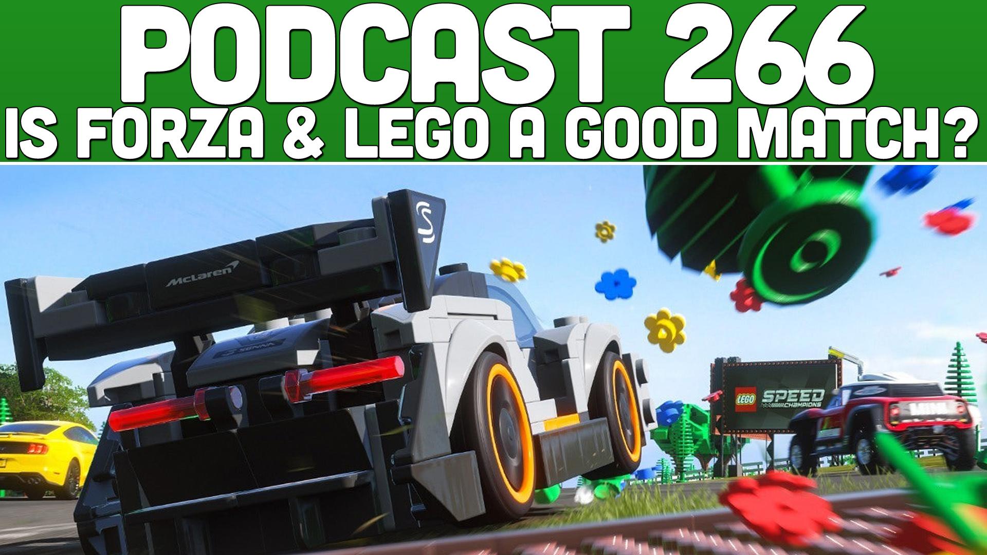 Podcast 266: Is Forza & Lego a Good Match? — XONEBROS