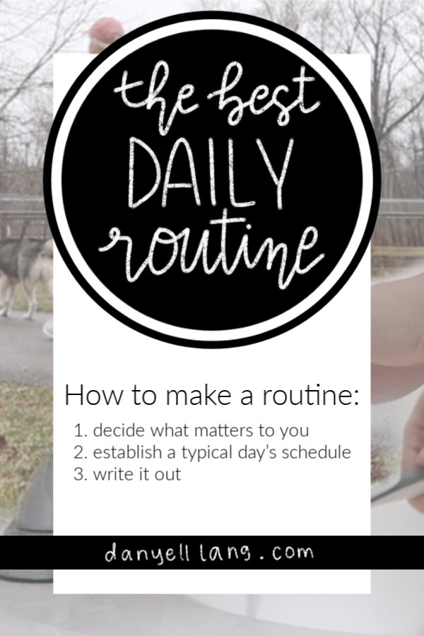 How to make the best daily routine