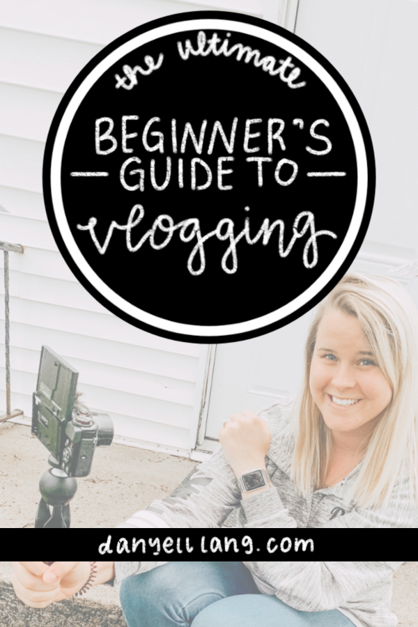 The Ultimate Beginner's Guide to Vlogging