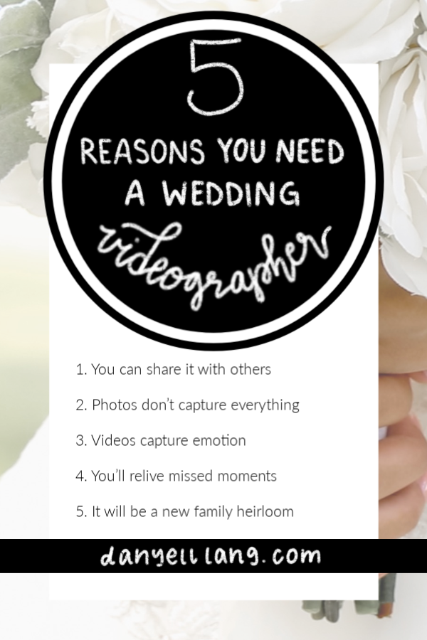 5 reasons you need a wedding videographer