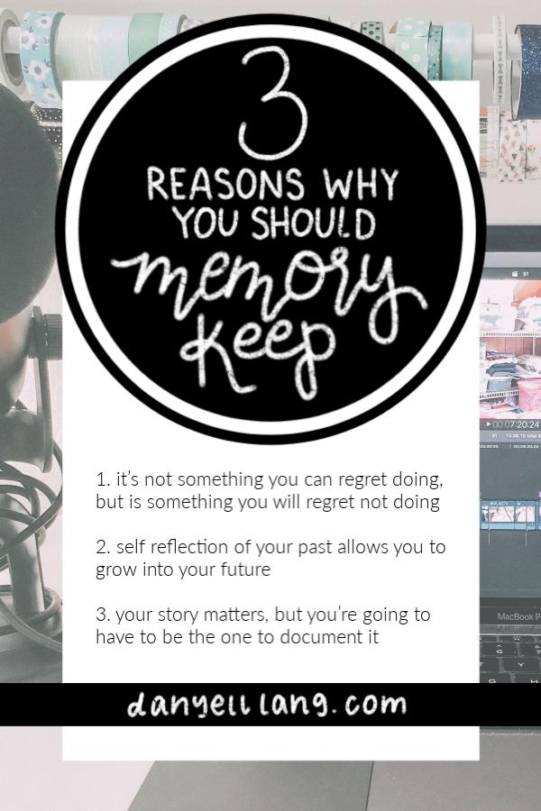 reasons to memory keep