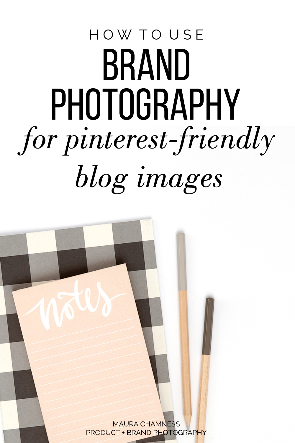 How To Use Your Brand Photos for Pinterest