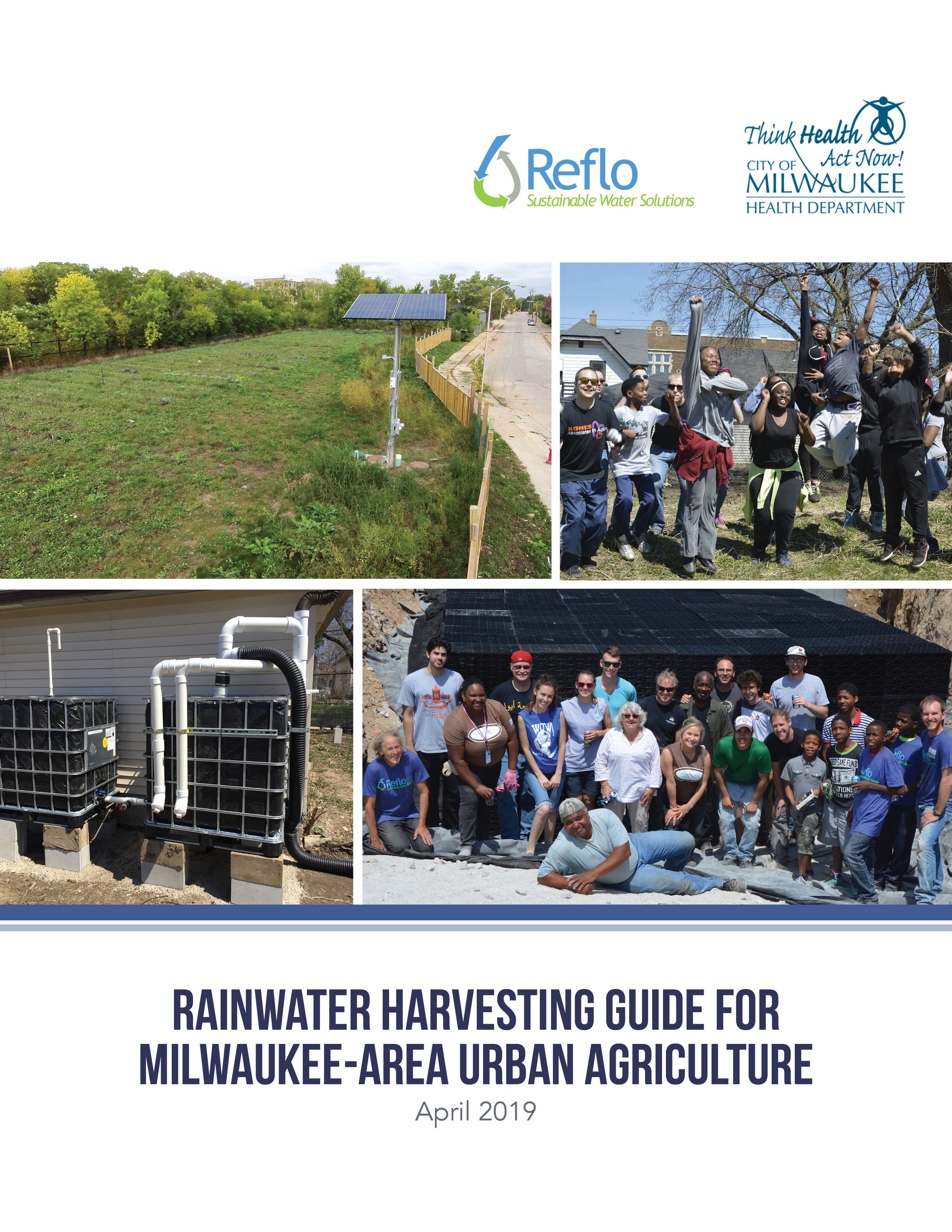 Download a copy of theRainwater Harvesting Guide - Reflo partnered with the Milwaukee Health Department to help communicate the impacts of climate change on human and environmental health. As a part of that work, rainwater harvesting was identified as an important climate change adaptation strategy. The proceeding guidebook was produced to help Milwaukee-area urban gardeners and farmers learn how they can make use of an alternative and low cost water source while also help to manage stormwater by capturing rain where it falls through green infrastructure.