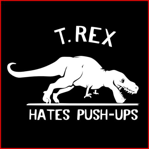 T-Rex hate push ups black box-500x500.png