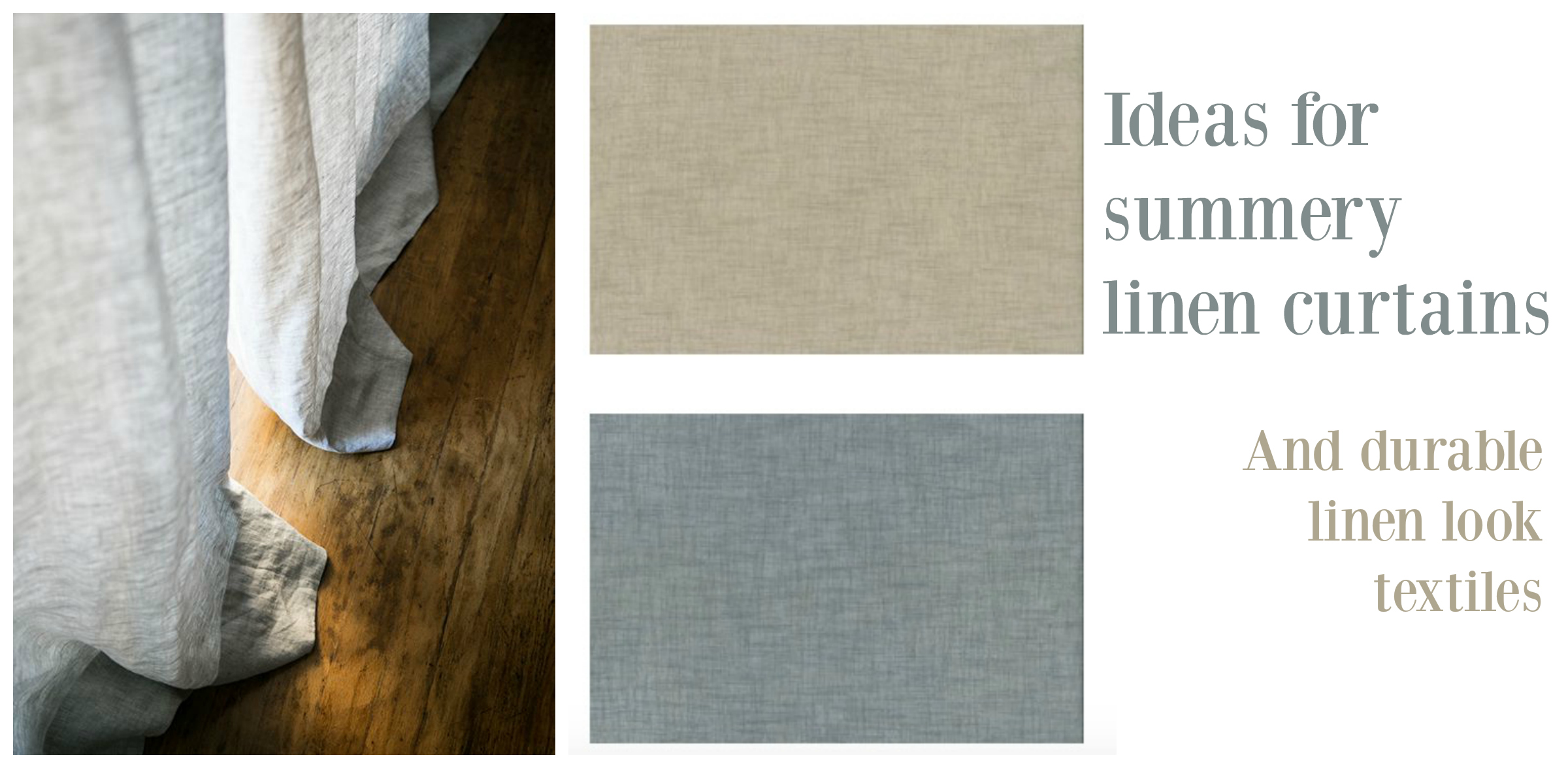 Ideas for linen curtains and linen look fabrics for summer blog