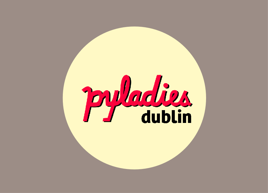 - The first Irish chapter of the international PyLadies.