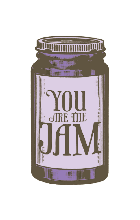 You are the Jam