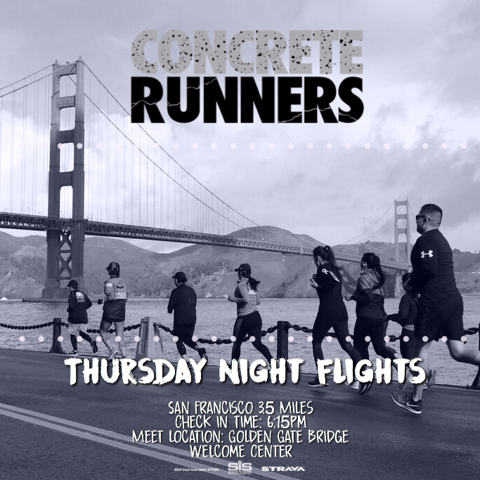 Join Concrete Runners for Thursday Night Flights. We'll be taking off for a 4 mile run at the Golden Gate Bridge!  📅 Date: Thursday 4/12  📍Meet Location: Golden Gate Welcome Center  🕧 Meeting time: 6:00pm  🛫 Take off: 6:30pm  👩🏻✈️Pilot(s): Arlynn & Don  👟Distance: 3.5 miles  👜 Bag Storage: TBA  *️⃣ For each Track Tuesday and Thursday Night Flight that you successfully check in to during the the 2018 season, you will be entered into a raffle that could win you free gear, or even a trip as our GRAND PRIZE!  *️⃣ To join our run club on Strava, visit  www.concreterunners.com/strava .