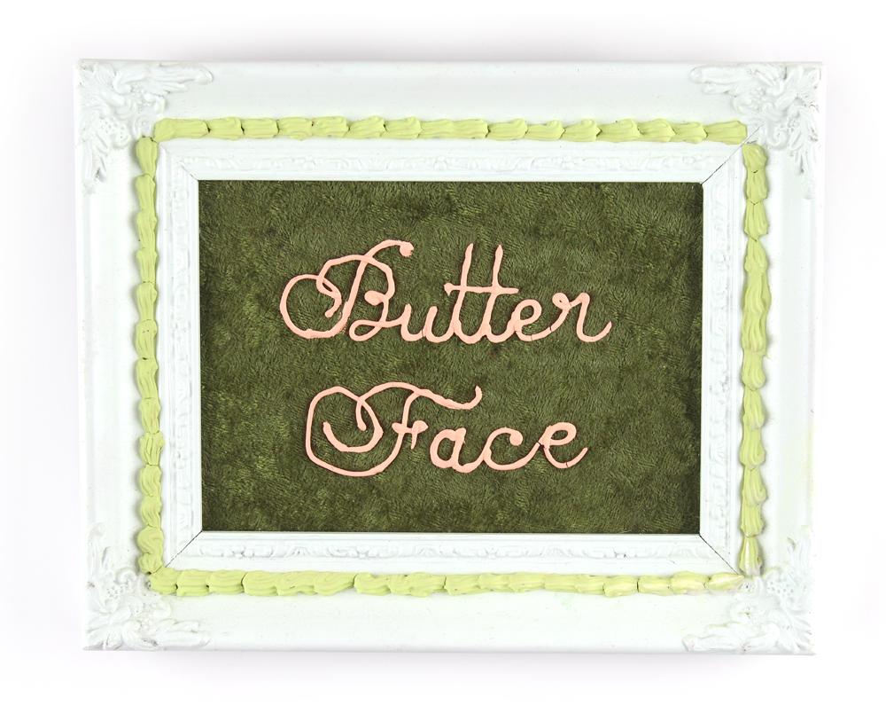 Butter Face, 2014