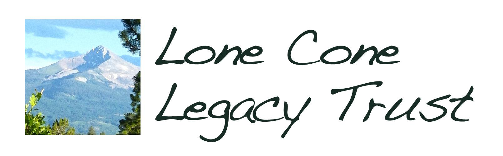 Lone Cone Legacy Trust