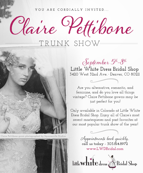 Claire Pettibone Trunk Show at Little White Dress Bridal Shop in Denver