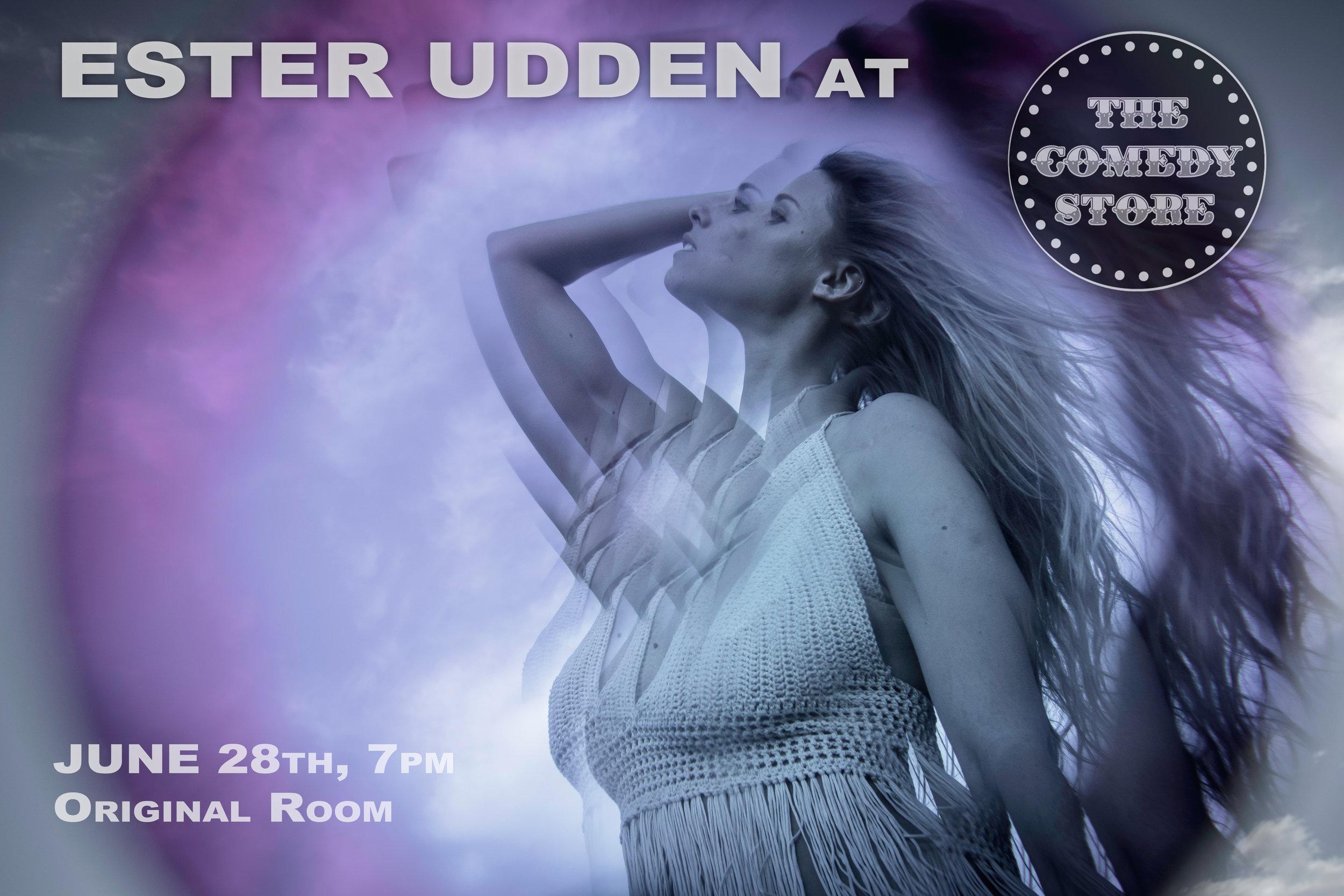 Ester Udden @ The Comedy Store, June 28th