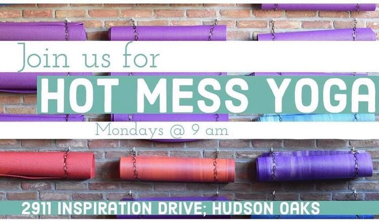 Hot Mess Yoga - Looking for a fun workout? Join us for Hot Mess Yoga (devotion and yoga). Monday mornings are kid friendly! Bring your own mat/towel.