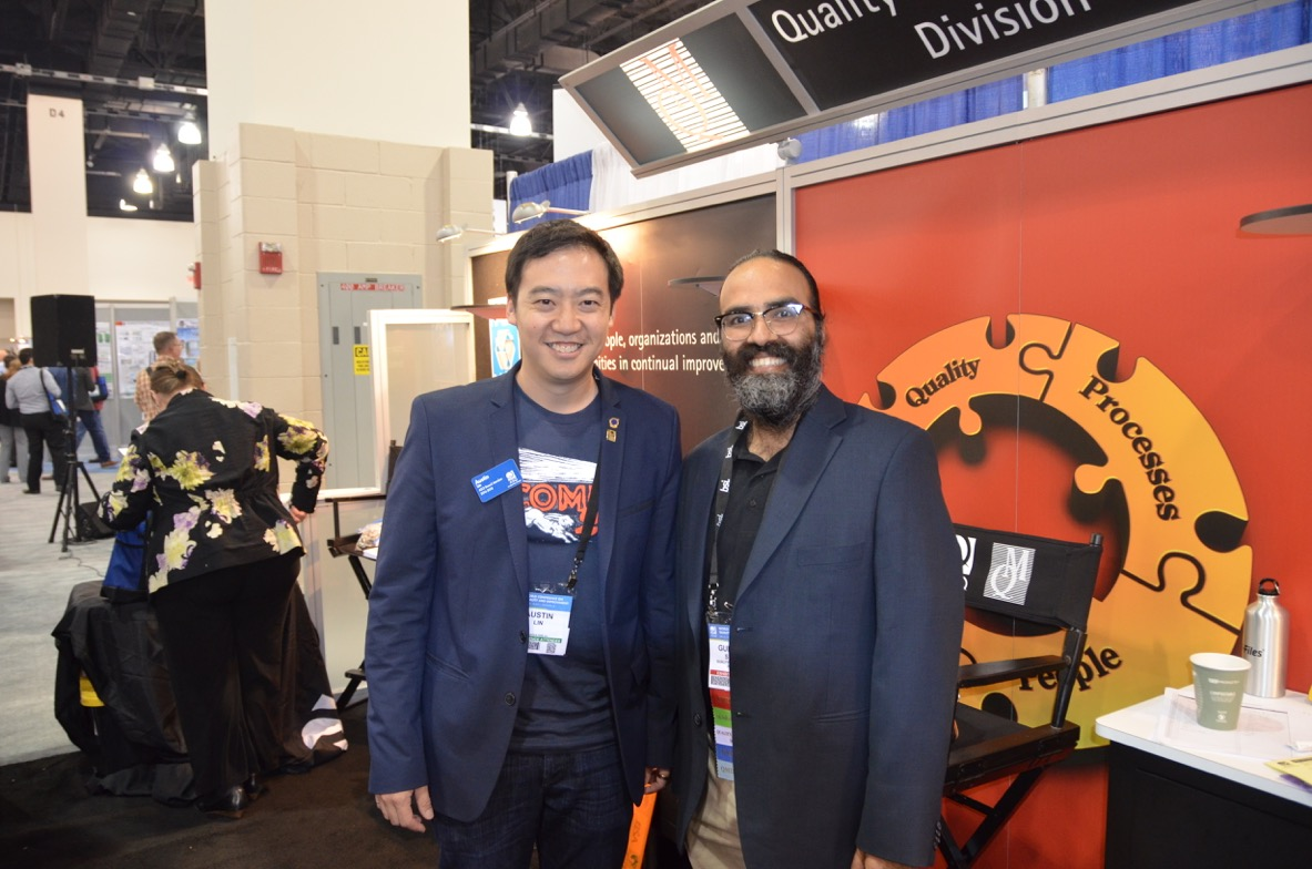 Hanging out with Gurpreet Singh, the 2015 Feigenbaum Medalist, in Milwaukee at the Quality Management Division booth during the 2016 ASQ World Conference.