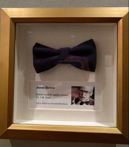 ASQ Headquarters is like a Hard Rock Cafe meets Quality history with gems like this: Joseph Juran's bowtie!