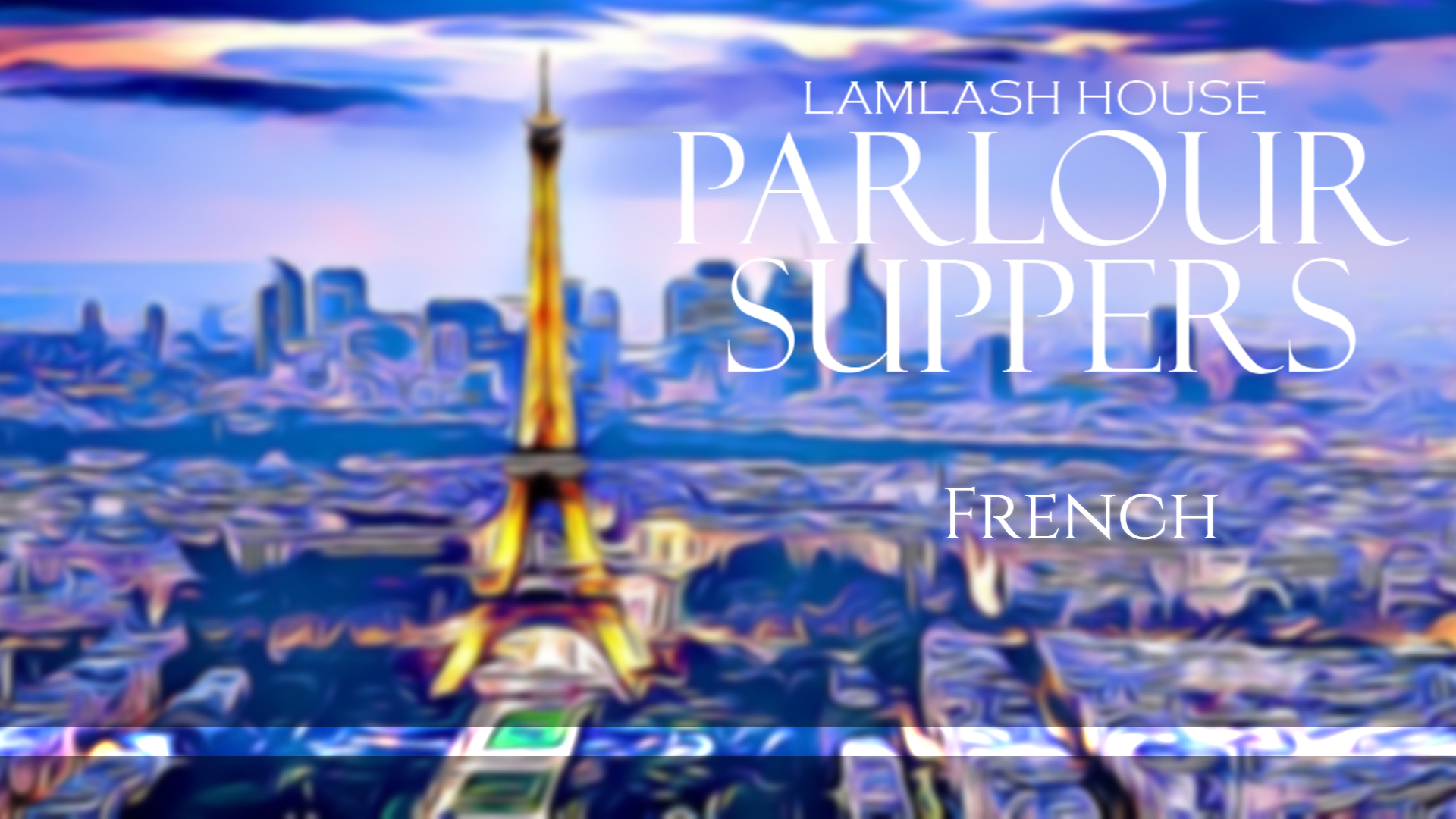 Parlour Suppers French