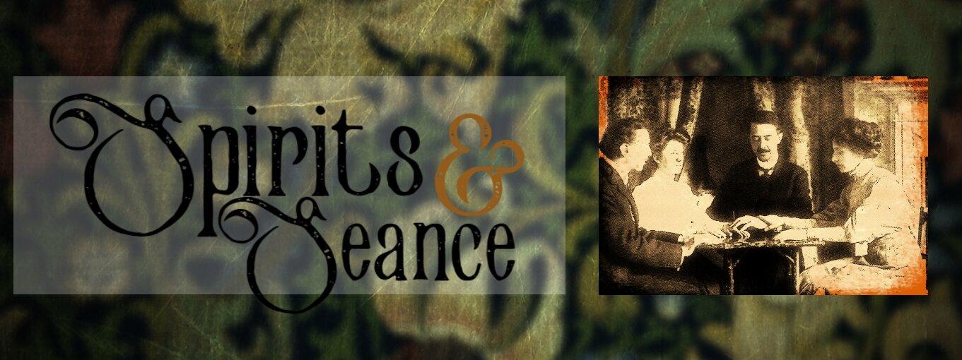 Spirit and Seance