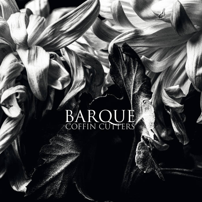 Barque - Coffin Cutters LP - SOLD OUT