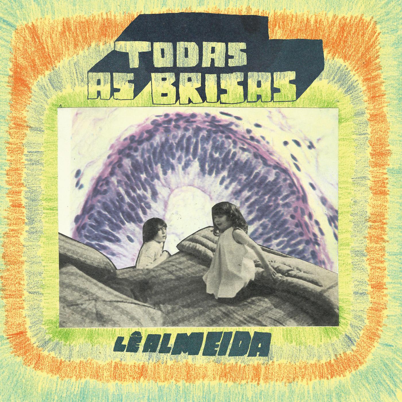 Le Almeida - Todas as Brisas LP - $10