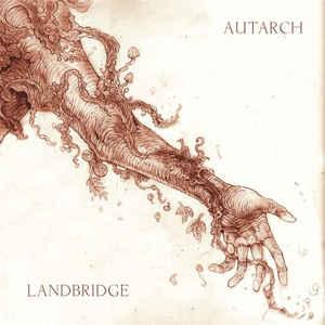 Landbridge/Autarch - split LP - SOLD OUT