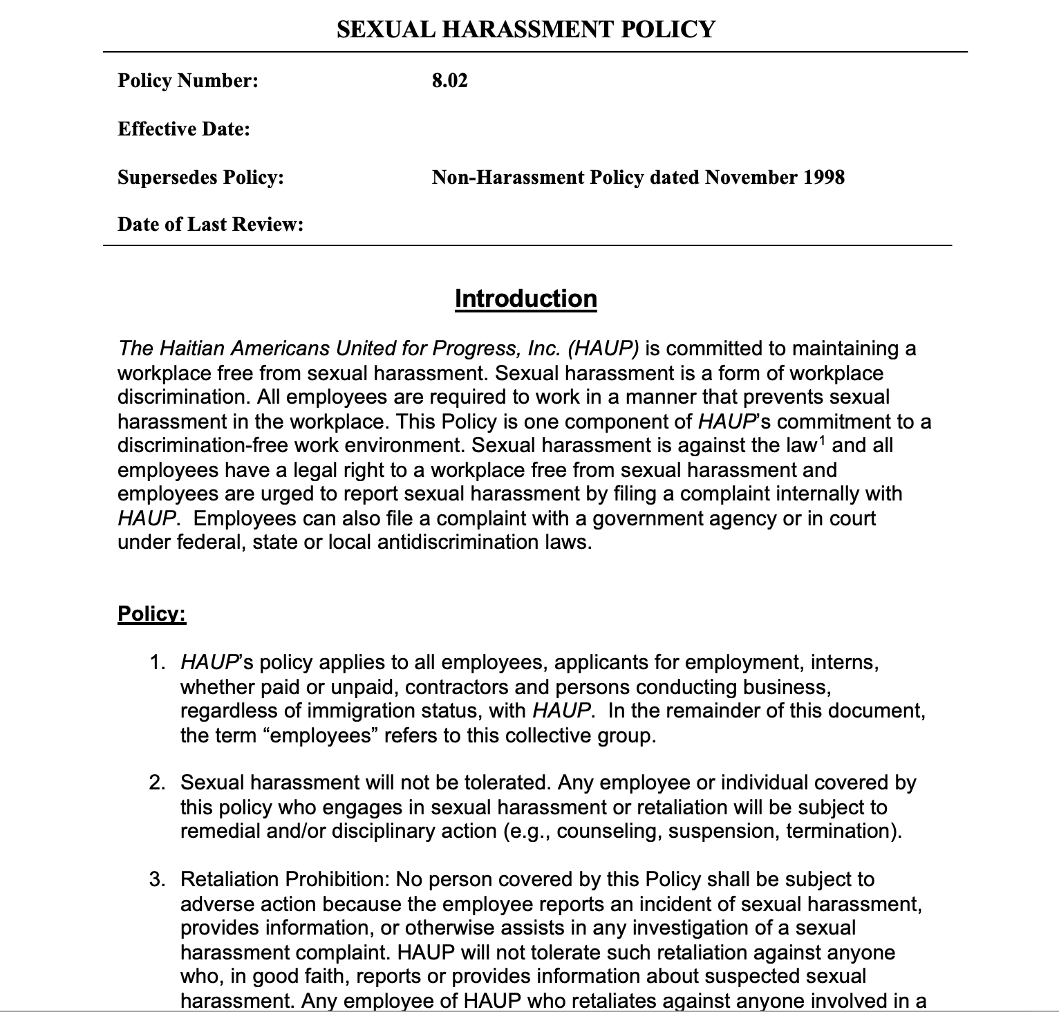 HAUP Sexual Harassment Policy - Click here to read more on HAUP sexual harassment policy