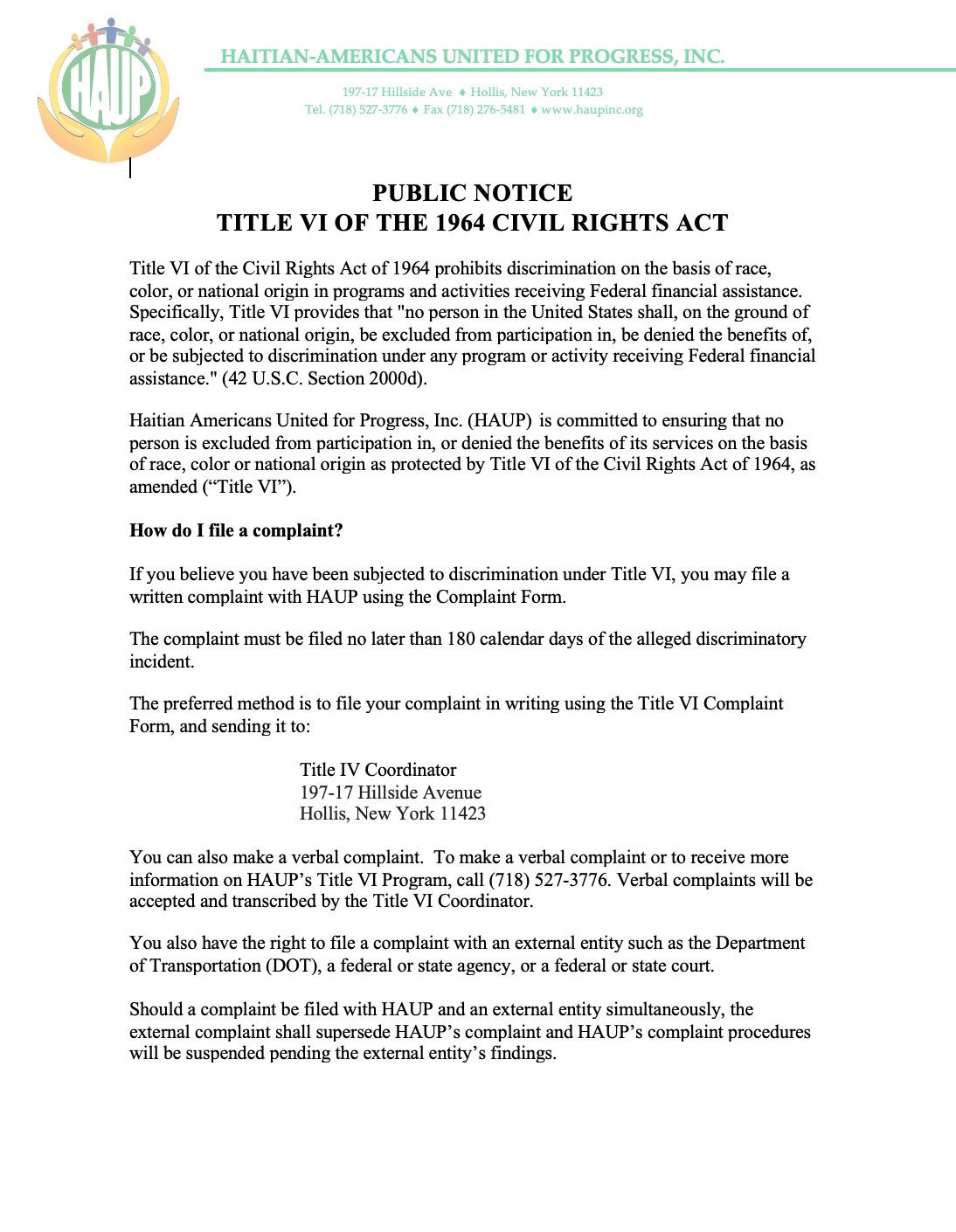 PUBLIC NOTICETITLE VI OF THE 1964 CIVIL RIGHTS ACT. - To read more, CLICK HERE TO PRINT.