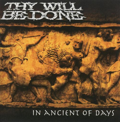 Thy Will Be Done - In Ancient Of Days 2009 Thy Will Be Done - Temple EP