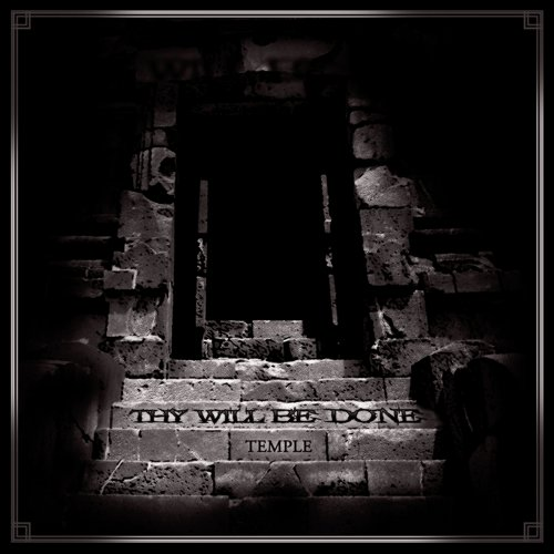 Thy Will Be Done - Temple EP 2012