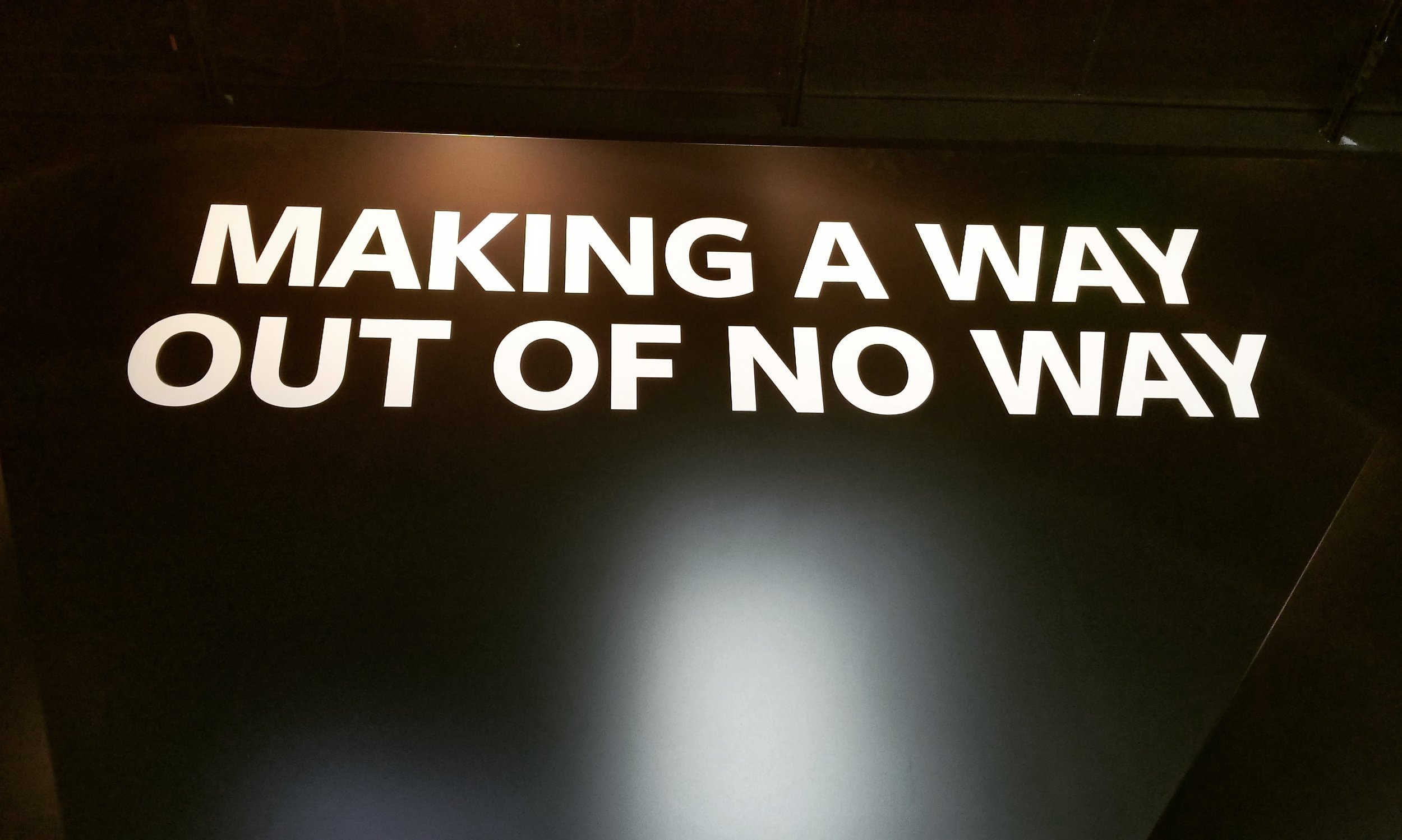 Making a way out of no way.