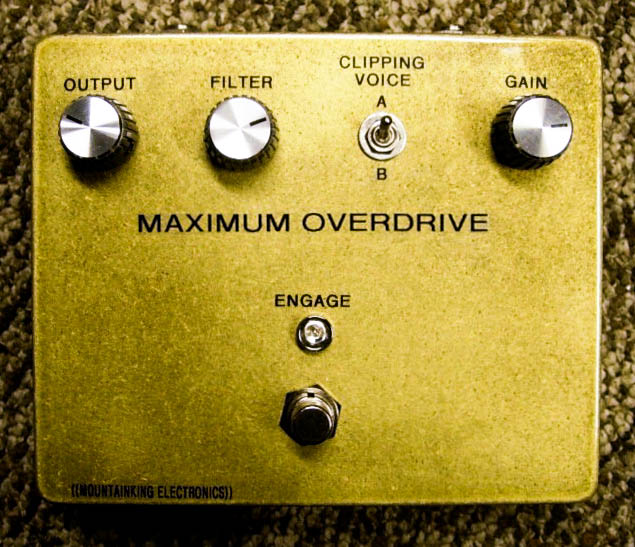 Gold MAXIMUM OVERDRIVE.  Out of production Mountainking pedal.