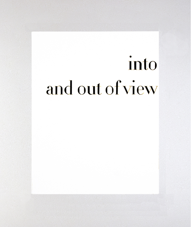 Into and Out of View