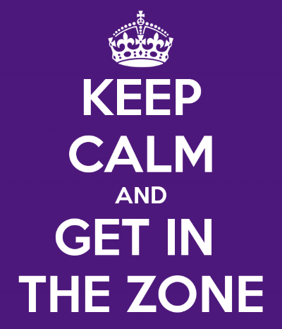 keep-calm-and-get-in-the-zone.png