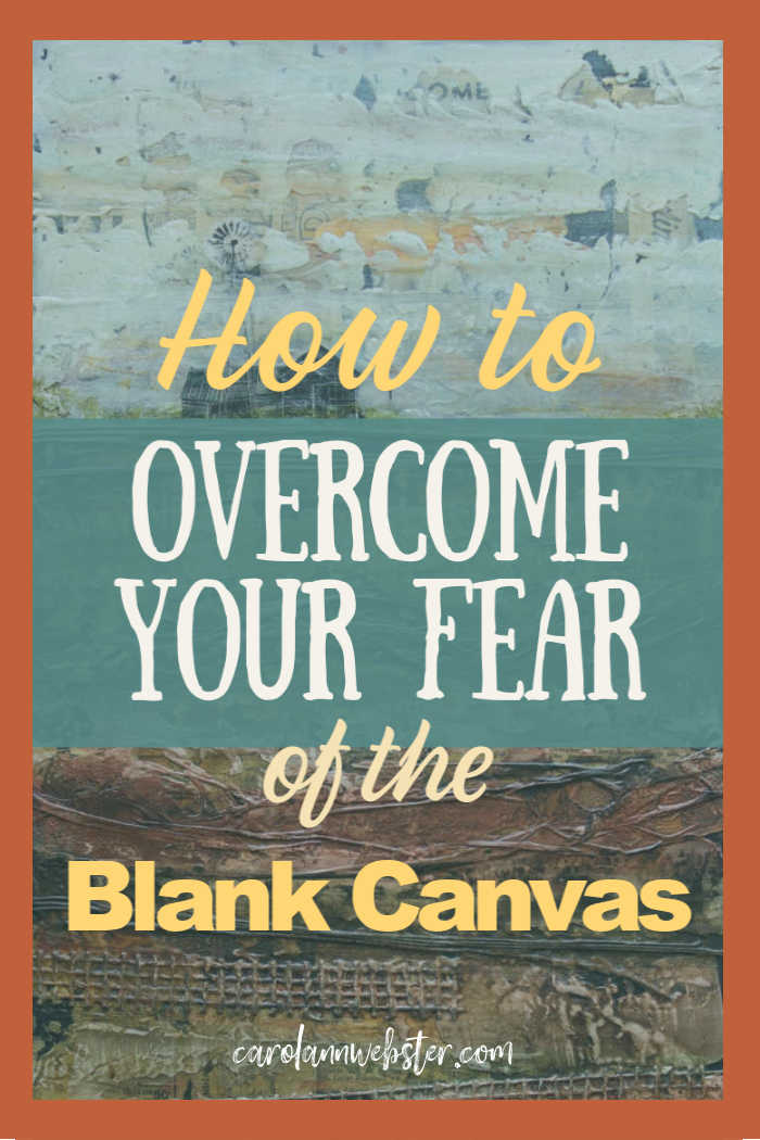 How to Overcome Your Fear of the Blank Canvas (3).jpg