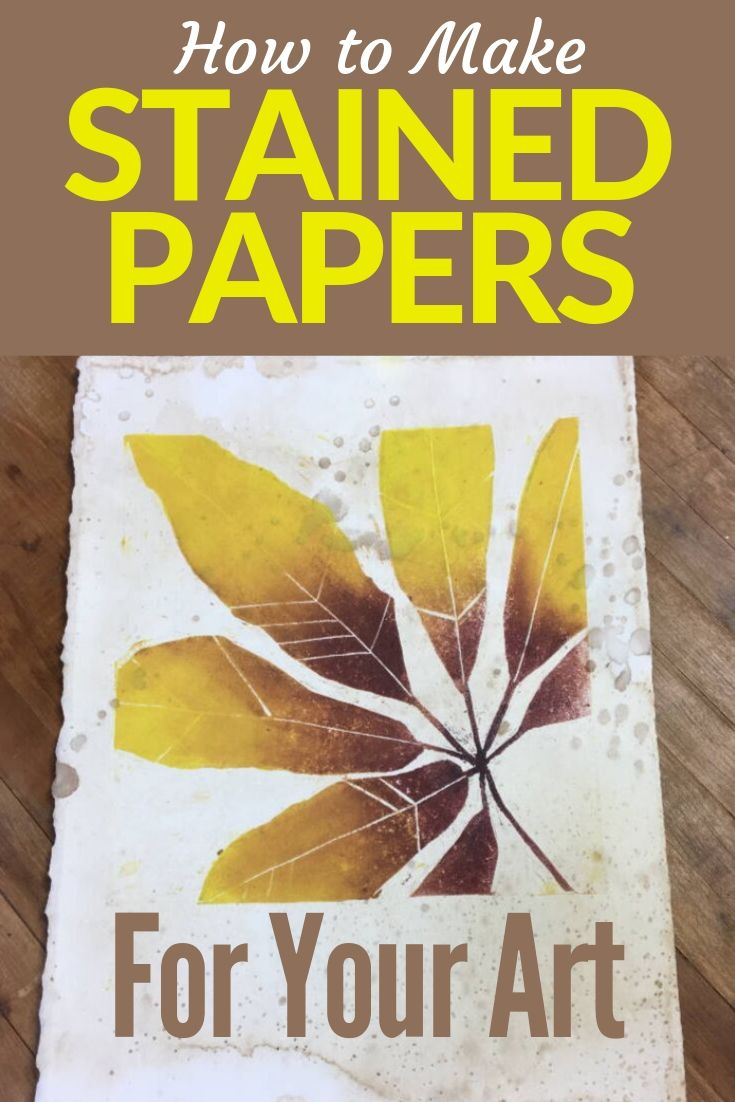 ©Carol Ann Webster  Learn how to make stained papers for your art