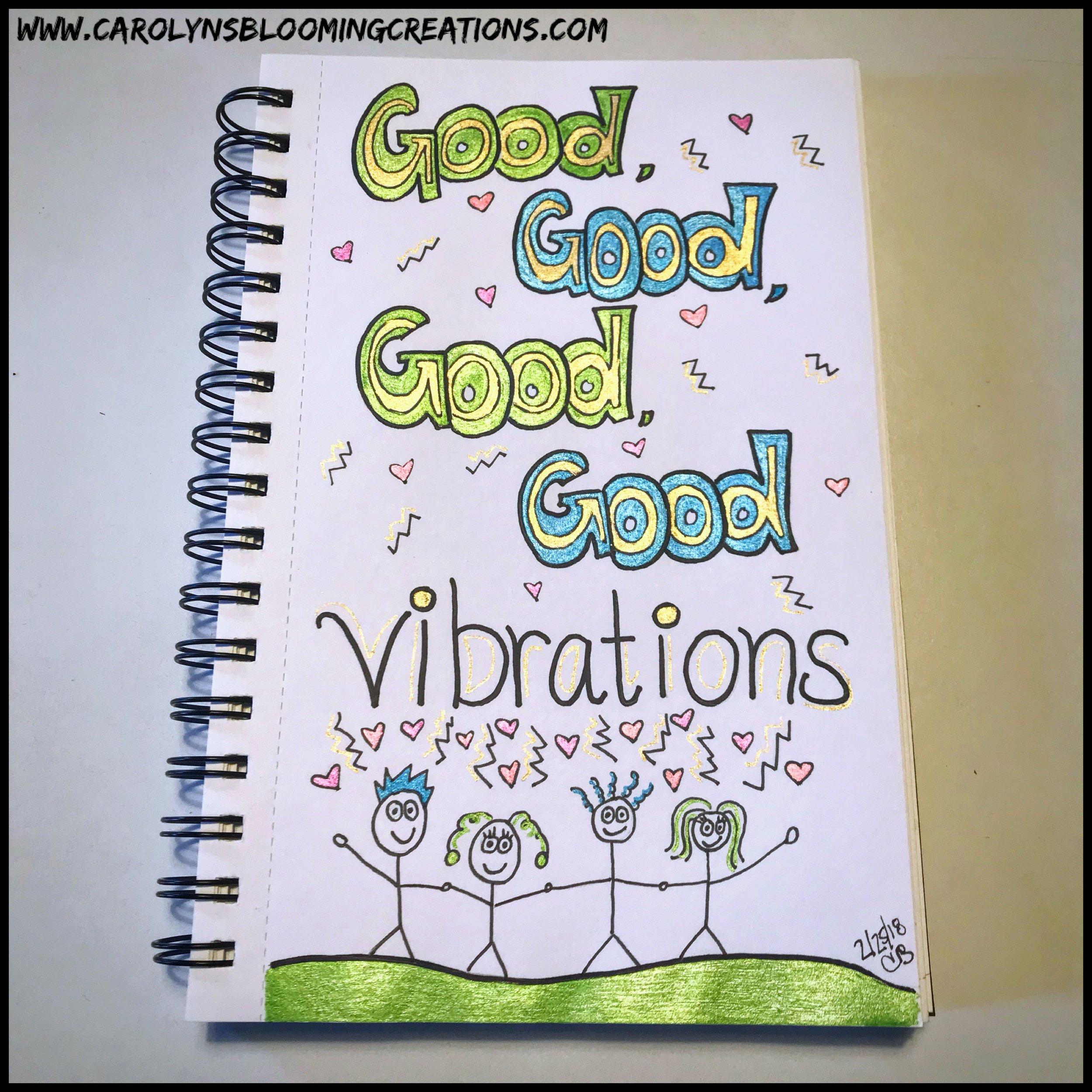 Sketch by Carolyn J. Braden--Good Vibrations