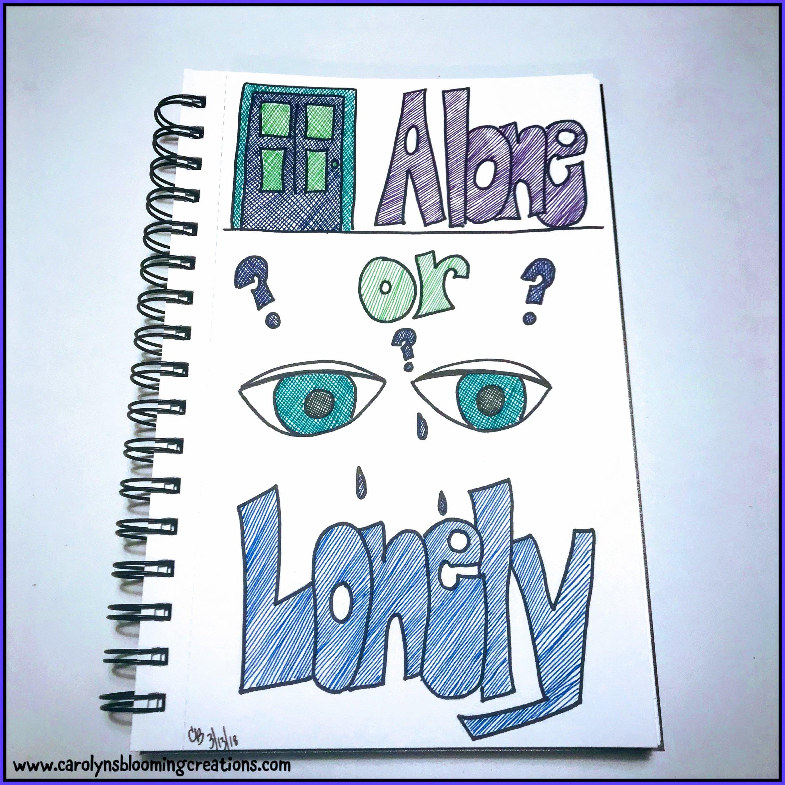 Art by Carolyn J. Braden: Alone or Lonely