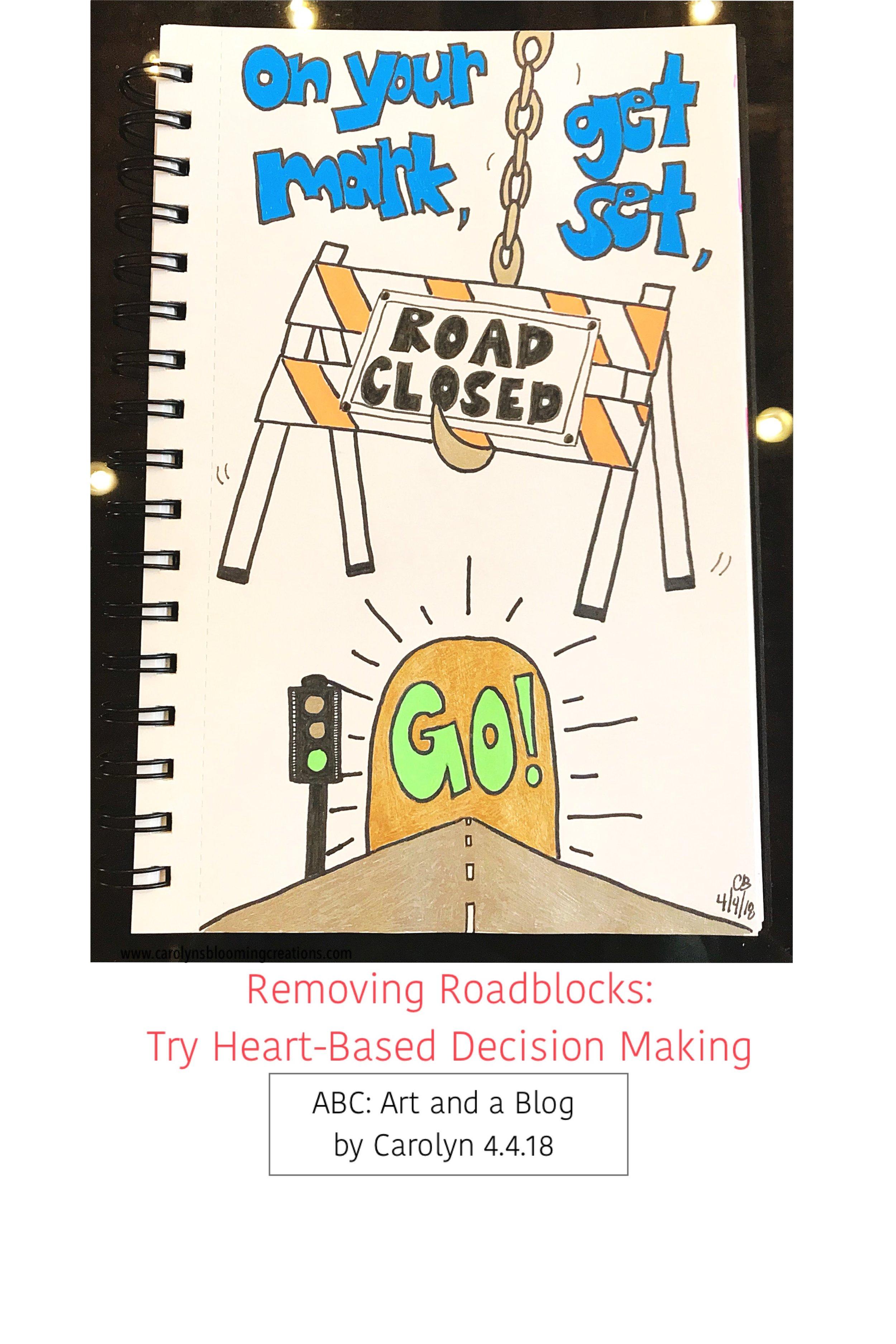 Art by Carolyn J. Braden: Removing Roadblocks