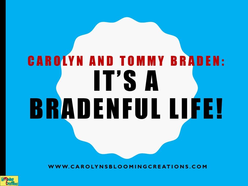 Carolyn and Tommy Braden It s a Bradenful Life (2).JPG
