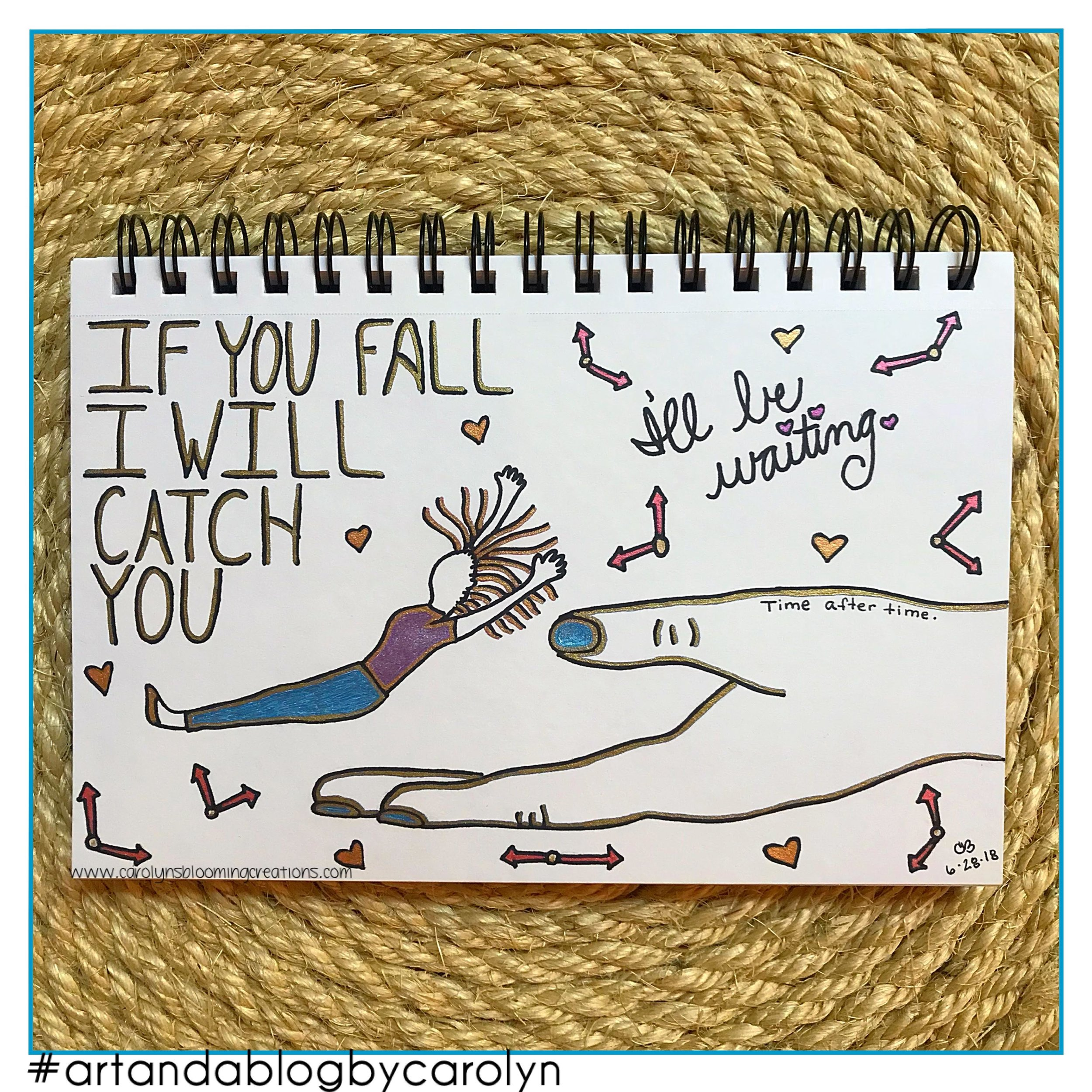 Carolyn Braden If you fall I will catch you.jpg