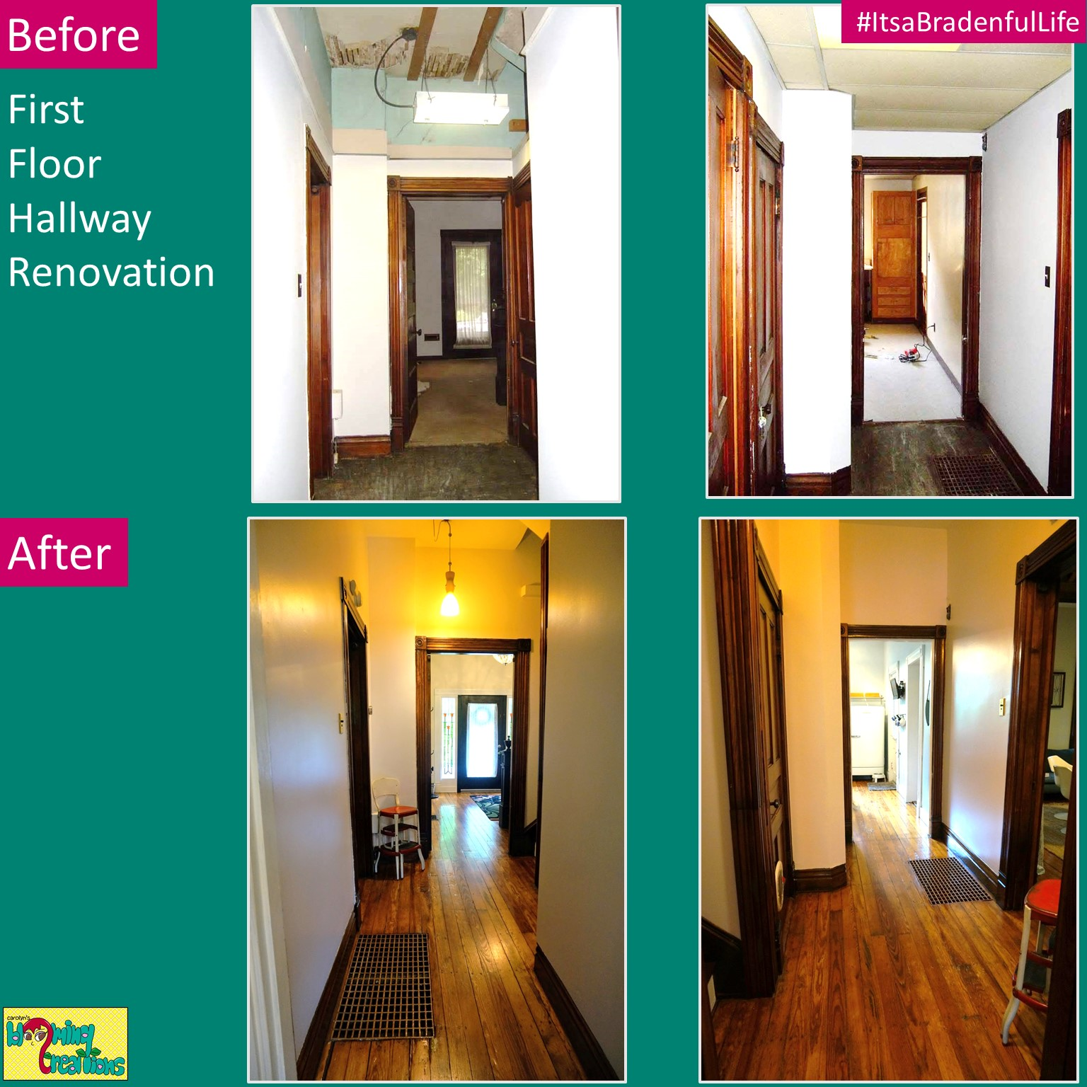 First Floor Hallway Before and After Carolyn Braden Itsabradenfullife.jpg