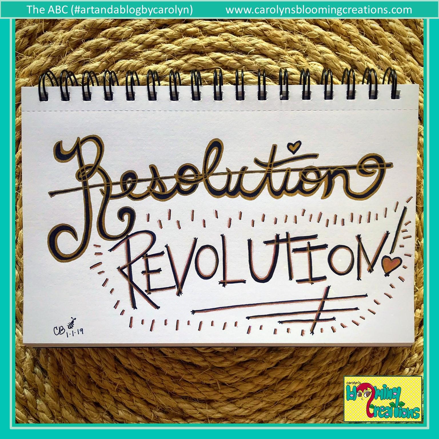 Carolyn Braden Resolution Revolution.JPG