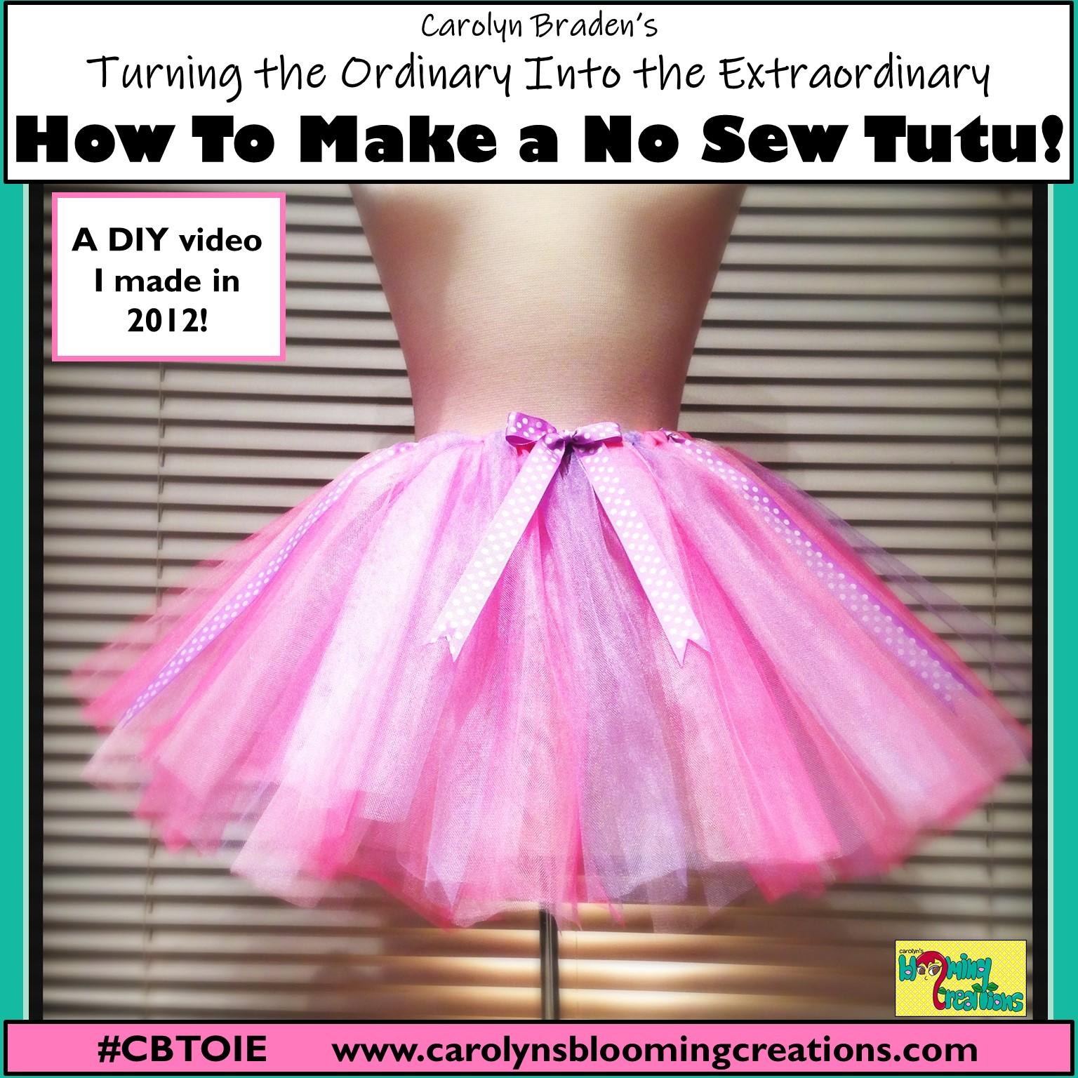 Carolyn Braden How to Make a No Sew Tutu.jpg